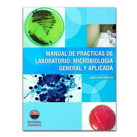 Manual De Practicas De Microbiologia General Facultad De Quimica