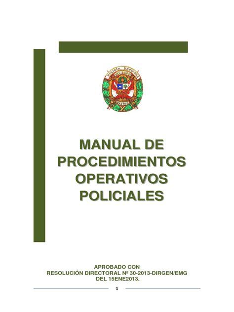 Manual De Procedimientos Operativos Policiales Pnp 2017