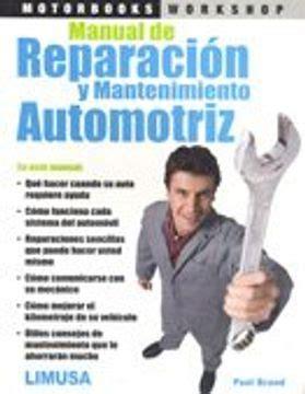 Manual De Reparacion Y Mantenimiento Automotriz Paul Brand