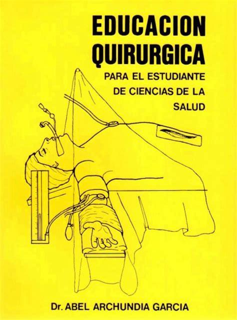 Manual De Tecnicas Quirurgicas Archundia