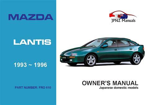 Manual Mazda Lantis Workshop Manual