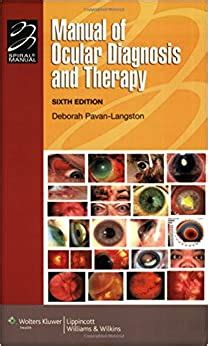 Manual Of Ocular Diagnosis And Therapy Lippincott Manual Series