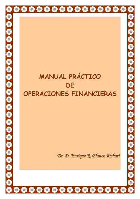 Manual Practico De Operaciones Financieras