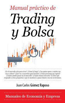 Manual Practico De Trading Y Bolsa Economia Y Empresa