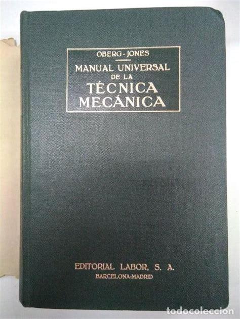 Manual Universal De La Tecnica Mecanica Oberg Jones