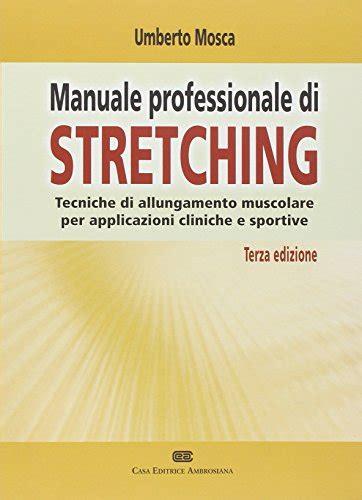 Manuale Pratico di Stretching