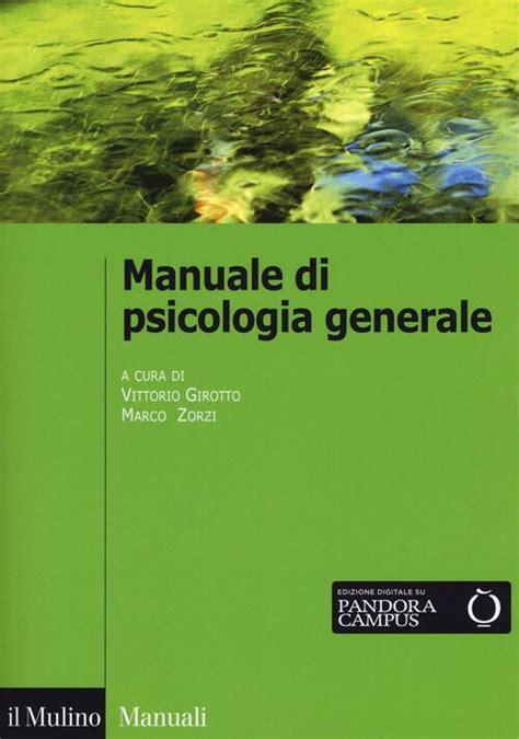 Manuale Psicologia Generale Atkinson