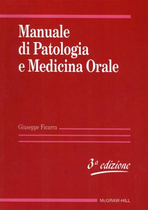 Manuale di patologia e medicina orale