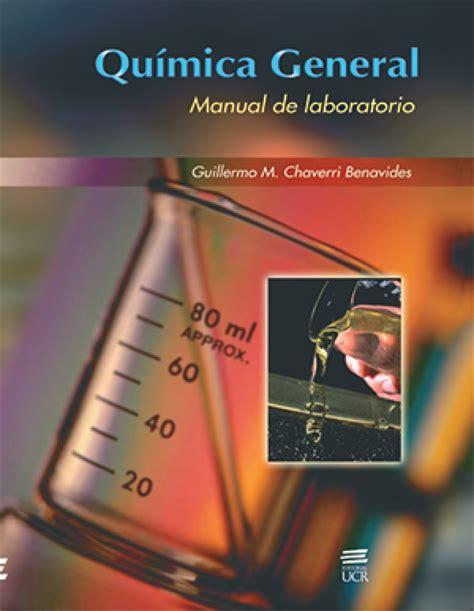 Manuales De Laboratorio De Quimica General