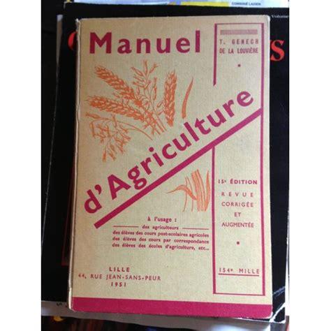 Manuel D Agriculture A L Usage Des Agriculteurs Des Eleves Des Cours Post Scolaires Agricoles
