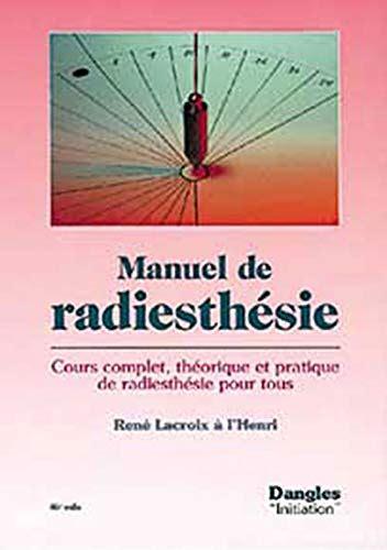 Manuel De Radiesthesie Cours Complet