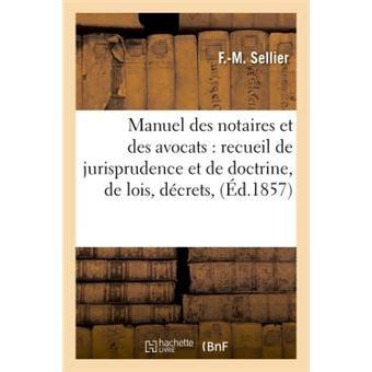 Manuel Des Notaires Et Des Avocats Recueil De Jurisprudence Et De Doctrine T04