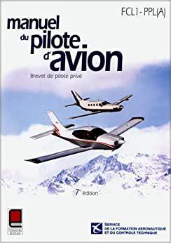 Manuel Du Pilote Davion Brevet De Pilote Prive Flc1 Ppl A