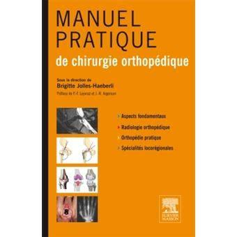 Manuel Pratique De Chirurgie Orthopedique