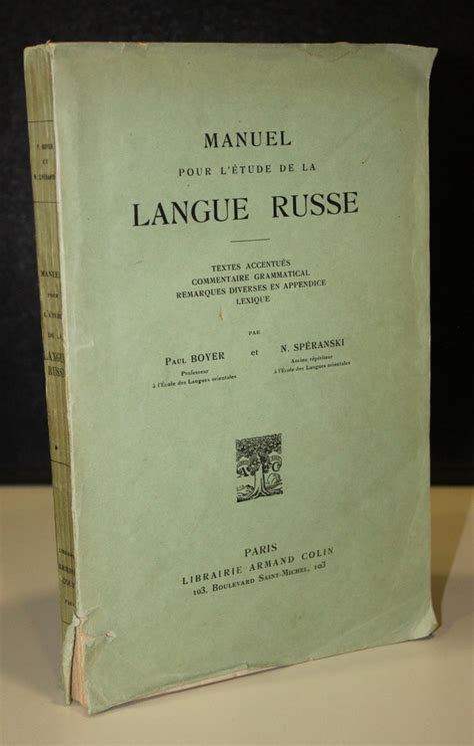 Manuel pour l'étude de la langue russe, textes accentués, commentaire grammatical, remarques diverses en appendice, lexique.