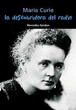 María Curie. La descubridora del radio (Biografía joven)