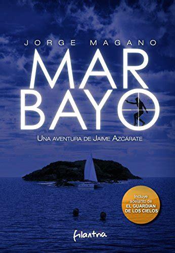 Mar Bayo Jaime Azcarate 4 Aventuras De Jaime Azcarate