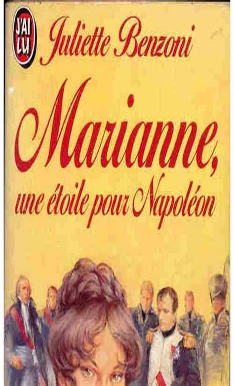 Marianne Une Etoile Pour Napoleon Tome 1
