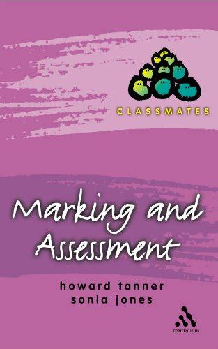 Marking and Assessment (Classmates)