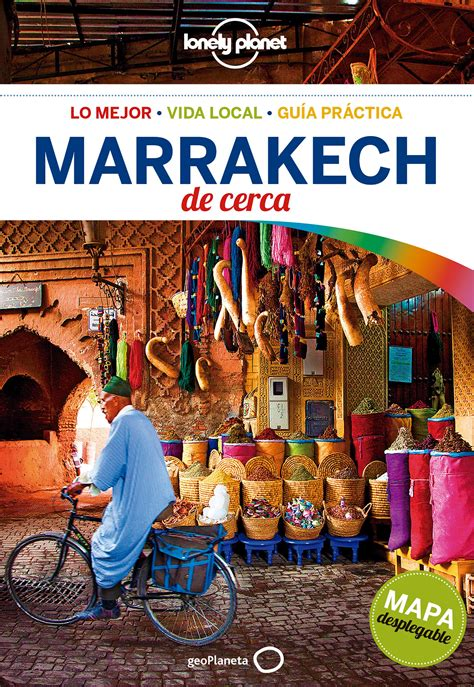 Marrakech De Cerca 4 Guias De Cerca Lonely Planet