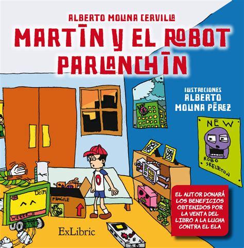Martin Y El Robot Parlanchin