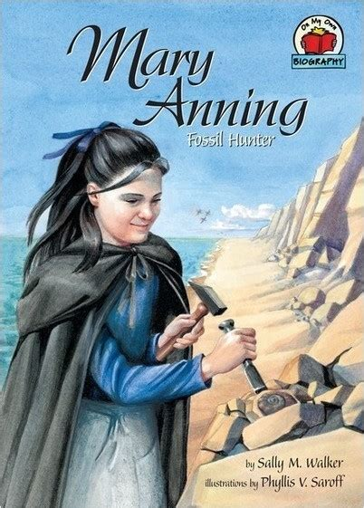 Mary Anning: Fossil Hunter (On My Own Biographies)
