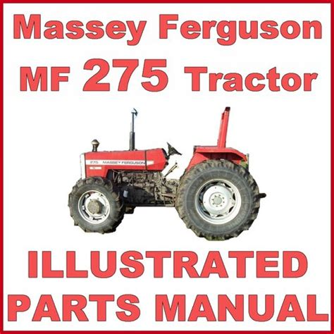Massey Ferguson Mf275 275 Tractor Illustrated Parts Manual Catalog 1