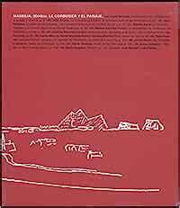 Massilia 2004bis Le Corbusier Et Le Paysage