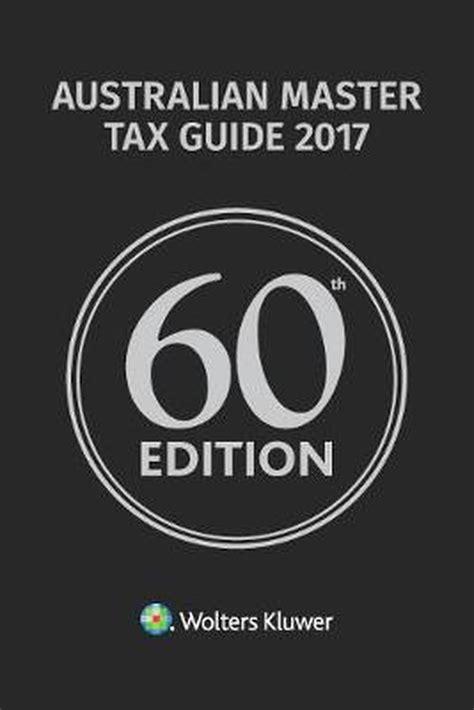 Master Tax Guide 2017 Melbourne