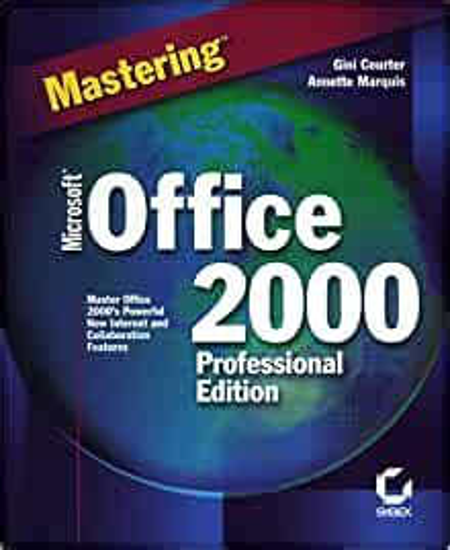 Mastering Microsoft Office 2000