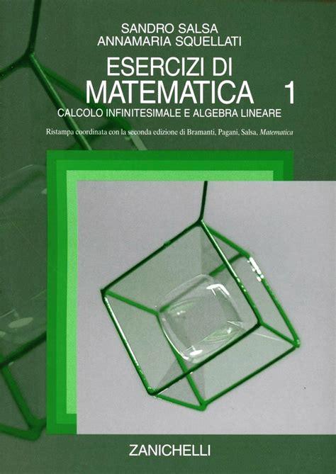 Matematica Calcolo Infinitesimale E Algebra Lineare