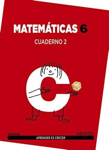Matematicas 6 Cuaderno 2 Aprender Es Crecer 9788467833133