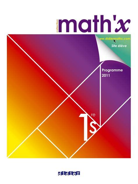 Math X 1re S Manuel Grand Format Edition 2011