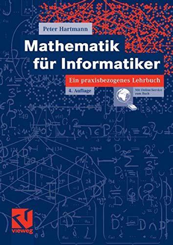 Mathematik Fur Informatiker Ein Praxisbezogenes Lehrbuch German Edition