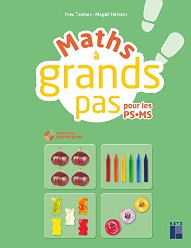 Maths A Grands Pas Ps Ms Cd Rom Telechargement