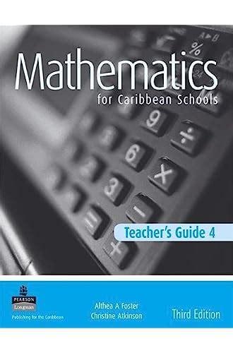 Maths For Caribbean Schools New Edition Teacher S Guide 4 Teacher S Guide No 4