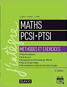 Maths Pcsi Ptsi Methodes Et Exercices 4e Ed