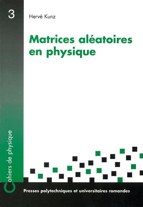 Matrices Aleatoires En Physique