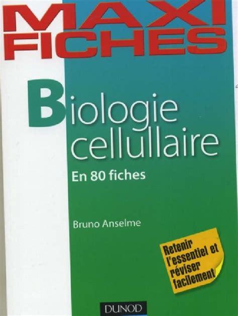 Maxi Fiches De Biologie Cellulaire 80 Fiches