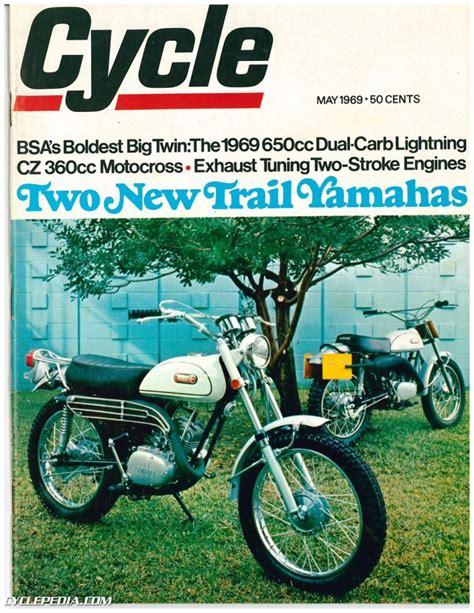 May 1969 Cycle Magazine Two New Trail Yamahas