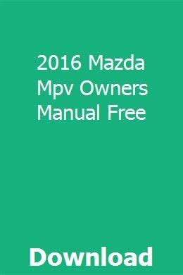 Mazda Mpv Repair Manual 2016