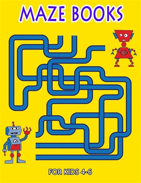 Maze Books For Kids 4 6 Challenging Mazes For Solving Skills And Improve Fine Skills