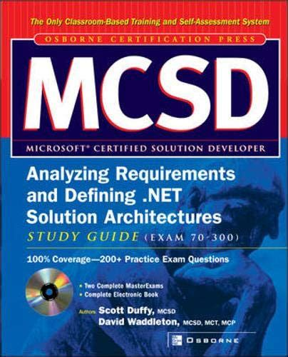 Mcsd Analyzing Requirements Test Yourself Practice Exams Exams 70 100 Certification Press