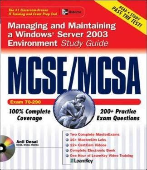 Mcse Mcsa Managing And Maintaining A Windows Server 2003 Environment Study Guide Exam 70 290 Certification Press