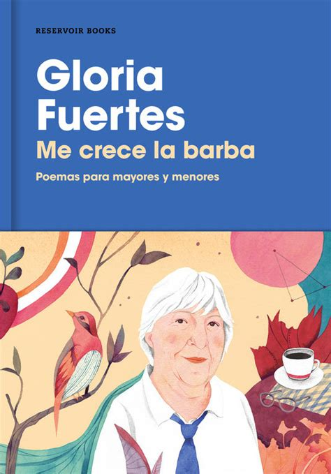 Me Crece La Barba Poemas Para Mayores Y Menores Reservoir Narrativa
