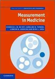 Measurement In Medicine A Practical Guide Practical Guides To Biostatistics And Epidemiology