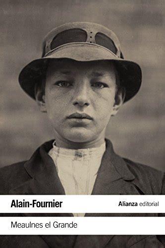 Meaulnes El Grande El Libro De Bolsillo Literatura