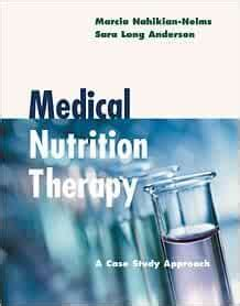 Medical Nutrition Therapy: A Case Study Approach 4Th Edition
