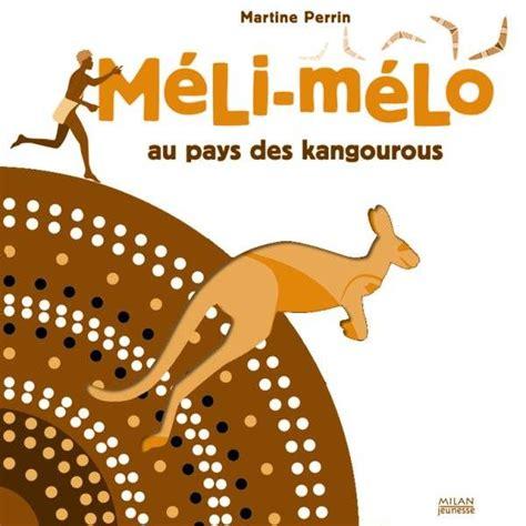 Meli Melo Au Pays Des Kangourous Ne