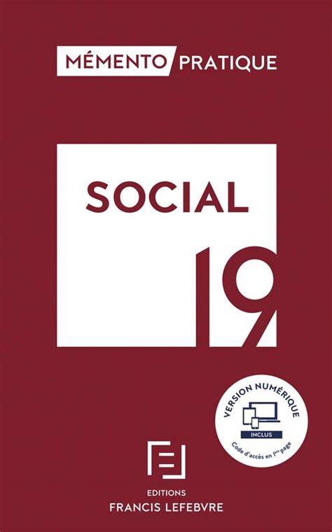 Memento Social 2019 Toute La Reglementation Sociale Applicable Pour 2019